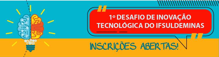 IFSULDEMINAS lança 1º Desafio de Inovação Tecnológica