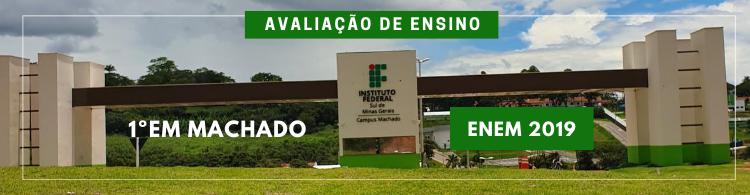 1º lugar entre as instituições de ensino de Machado, segundo a avaliação do Enem