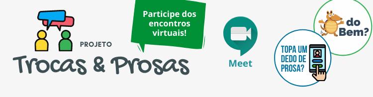 Participe do Projeto Trocas e Prosas!